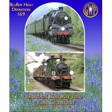 Bluebell Railway into East Grinstead BluRay