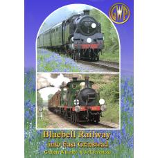 Bluebell Railway into East Grinstead DVD
